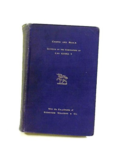 crown-and-realm-a-review-of-the-british-empire-its-builders-and-rulers-souvenir-of-the-coronation-of