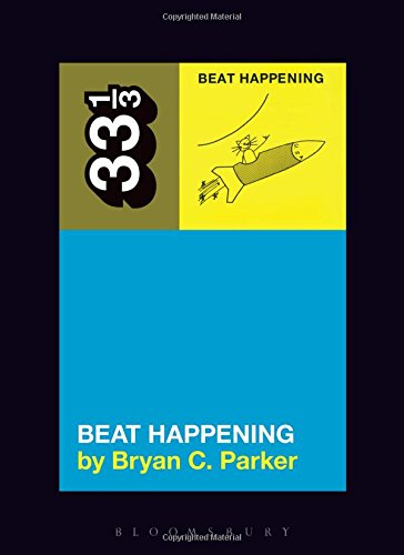 Beat Happening's Beat Happening (33 1/3)