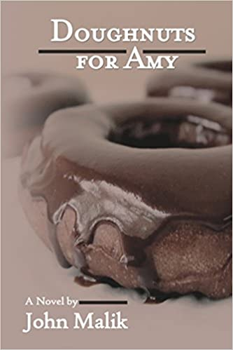Doughnuts for Amy: a novel by my husband! Released on Valentine's Day, a sweet novel with some spicy scenes