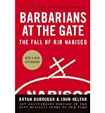 img - for Barbarians at the Gate: The Fall of RJR Nabisco (Hardback) - Common book / textbook / text book