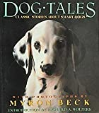 img - for Dog Tales: Classic Stories About Smart Dogs book / textbook / text book