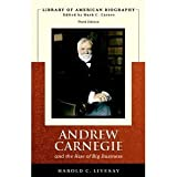 img - for Andrew Carnegie and the Rise of Big Business 3rd (Third) Edition byLivesay book / textbook / text book