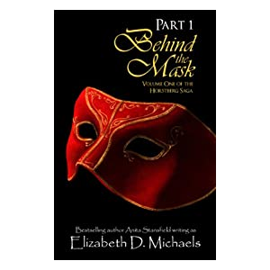 Behind the Mask Part 1 (Horstberg Saga Part 1 of Volume One)