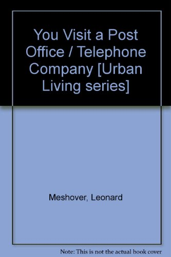Image for You Visit a Post Office / Telephone Company [Urban Living series]