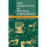New Perspectives in Political Ethnography ~ Lauren Joseph