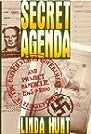 Secret Agenda: The United States Gove...