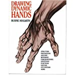 Drawing Dynamic Hands (0823013685) by Hogarth, Burne