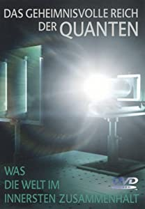 Das geheimnisvolle Reich der Quanten