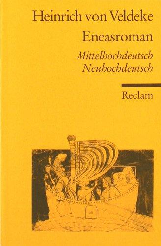 Eneasroman: Mittelhochdt. /Neuhochdt.: Mittelhochdeutsch / Neuhochdeutsch