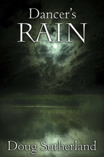 This serial killer thriller blurs the lines between right & wrong, reality & fantasy, and life & death…  Screenwriter & producer Doug Sutherland's DANCER'S RAIN
