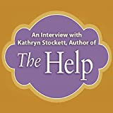 img - for An Interview with Kathryn Stockett, Author of 'The Help' book / textbook / text book