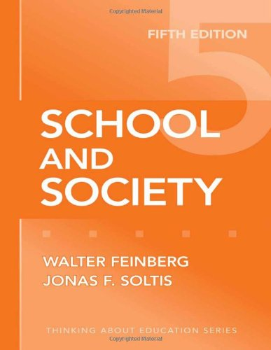 School and Society, Fifth Edition (Thinking about Education)
