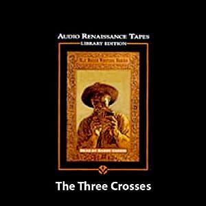 The Three Crosses Audiobook