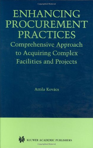Enhancing Procurement Practices: Comprehensive Approach To Acquiring Complex Facilities And Projects