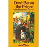 Jack Zipes Don't Bet on the Prince