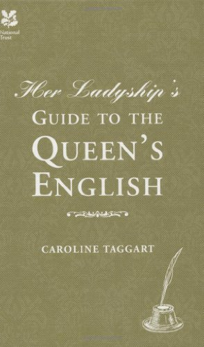 Her Ladyship's Guide to the Queen's English