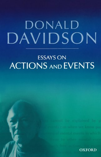 Essays on Actions and Events (Philosophical Essays of...