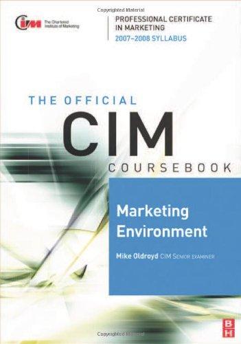 Cim Coursebook Marketing Environment 07/08, Fourth Edition: 07/08 Edition