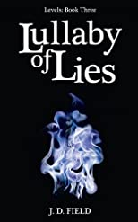 Lullaby of Lies (Levels # 3)