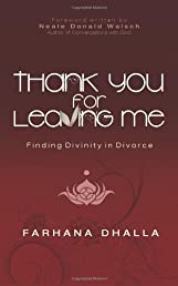 Thank You for Leaving Me: Finding Divinity in Divorce