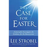 CASE FOR EASTER MASS MARKET: A Journalist Investigates the Evidence for the Ressurrectionby STROBEL LEE