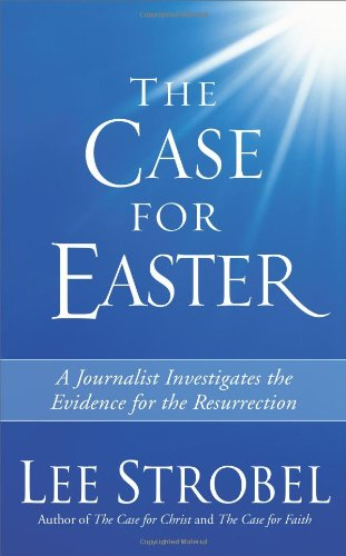 Best Price The Case for Easter Journalist Investigates the Evidence for the Resurrection310254752
