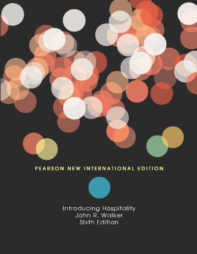John R. Walker - Introduction to Hospitality: Pearson New International Edition