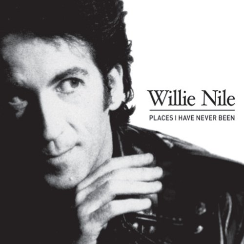 Willie Nile - Places I Have Never Been - Zortam Music