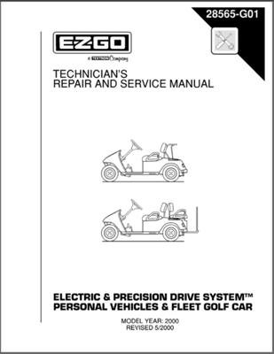 Ezgo 28565G01 2000 Technician'S Repair And Service Manual For Electric/Precision Drive System Fleet/Person
