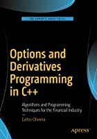 Options and Derivatives Programming in C++ Front Cover