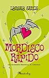 Mordisco rápido (Spanish Edition)