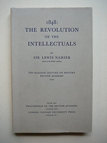 1848: the revolution of the intellectuals, by Lewis NAMIER