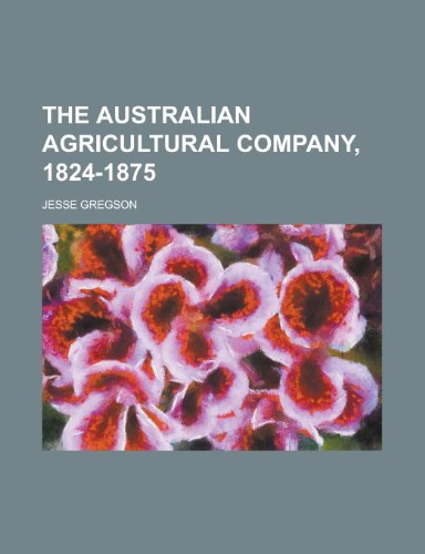 the-australian-agricultural-company-1824-1875