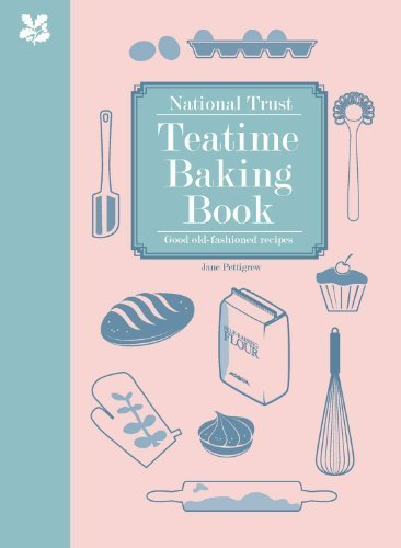 National Trust Teatime Baking Book: Good Old-fashioned Recipes by Pettigrew, Jane (2013) Hardcover