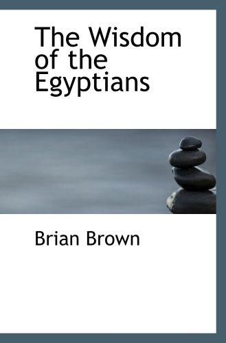 La sabiduría de los egipcios