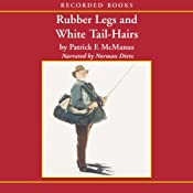 Rubber Legs and White Tail-Hairs | [Patrick McManus]