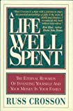 img - for A Life Well Spent Hardcover - September, 1994 book / textbook / text book