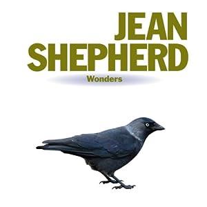 Wonders: Jean Shepherd | [Jean Shepherd]