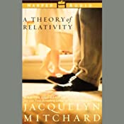 A Theory of Relativity | [Jacquelyn Mitchard]