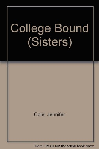 College Bound (Sisters)