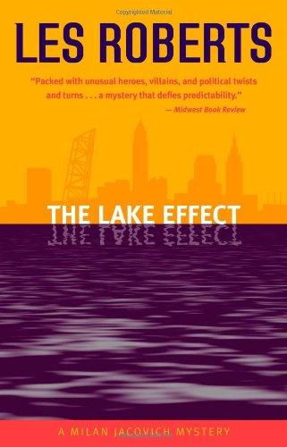 The Lake Effect: A Milan Jacovich Mystery (Milan Jacovich Mysteries)