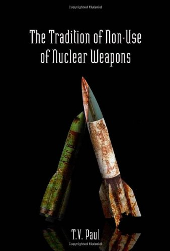 The Tradition of Non-Use of Nuclear Weapons (Stanford Security Studies)