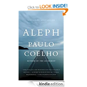 Kindle Daily Deal: Aleph, by Paulo Coelho (Author), Margaret Jull Costa (Translator). Publisher: Vintage (September 27, 2011)