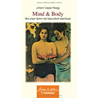 Mind & Body: Wie