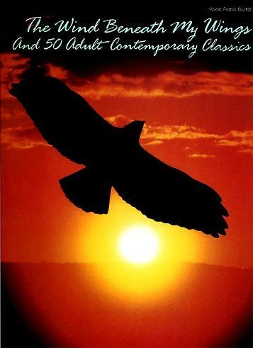 The Wind Beneath My Wings and 50 Adult Contemporary Classics (Lean On Me Piano Sheet Music compare prices)