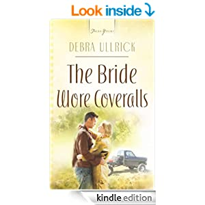 The Bride Wore Coveralls (Truly Yours Digital Editions)