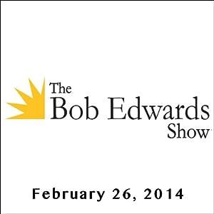 The Bob Edwards Show, Carl Hiaasen and Rosanne Cash, February 26, 2014 Radio/TV Program