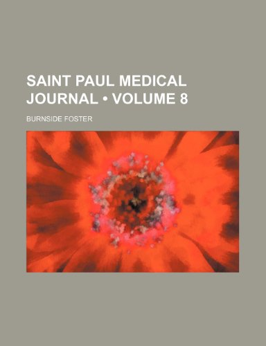 Saint Paul Medical Journal (Volume 8)