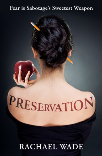 <strong>Kindle Nation Daily Romance Readers Alert! Rachael Wade's Bestseller <em>PRESERVATION</em> - 4.7 Stars on Amazon With 20 Rave Reviews and Now Just $2.99 or FREE via Kindle Lending Library</strong>