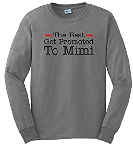 The Best Get Promoted to Mimi, New Grandma Gift Long Sleeve T-Shirt Large Sport Grey